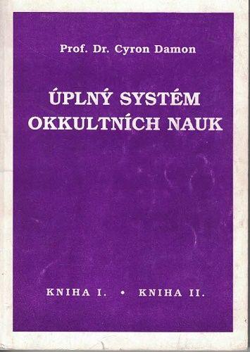 Úplný systém okkultních nauk I. a II. - Prof. G. Damon