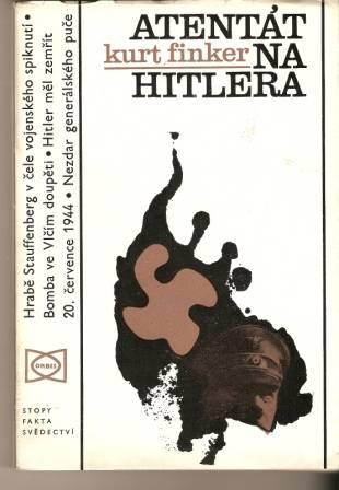 Atentát na Hitlera - K. Finker