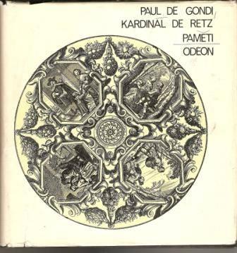 Kardinál de Retz (Paměti) - P. de Gondi