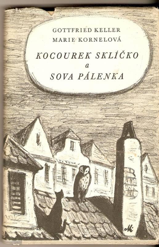 Kocourek Sklíčko a Sova Pálenka - G. Keller