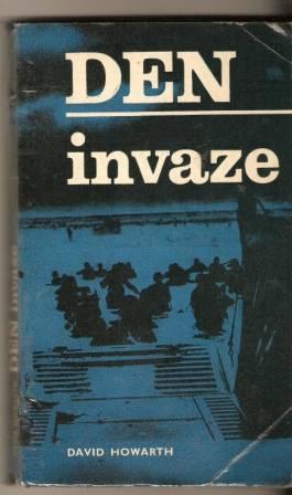 Den invaze - D. Howarth
