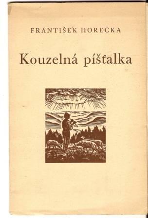 Kouzelná píšťalka - F. Horečka
