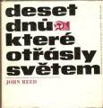 Deset dnů, které otřásly světem - J. Reed
