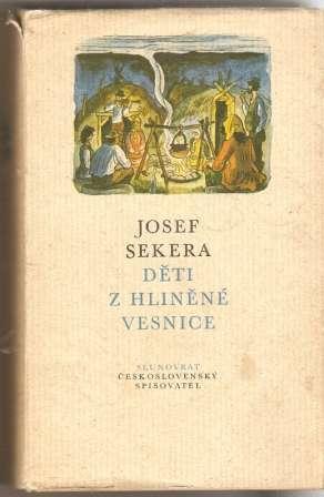 Děti z hliněné vesnice - J. Sekera