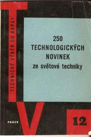 250 technologických novinek ze světové techniky