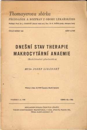 Dnešní stav therapie makrocytární anaemie - MUDr. J. Libánský