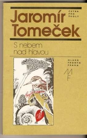 S nebem nad hlavou - J. Tomeček