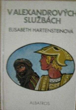 V Alexandrových službách - E. Hartensteinová