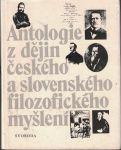 Antologie z dějin českého a slovenského filozofického myšlení do roku 1848