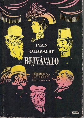 Bejvávalo - I. Olbracht