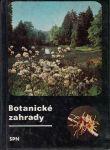 Botanické zahrady - V. Šetelová
