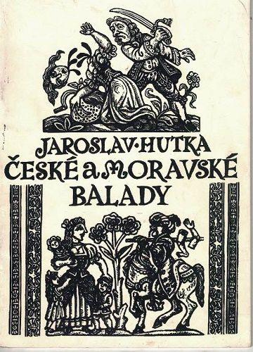 České a moravské balady - Jaroslav Hutka