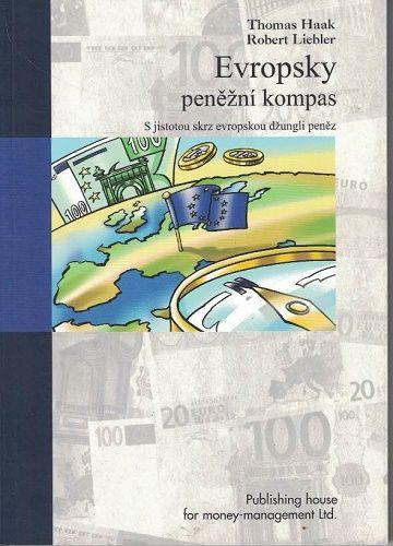 Evropský pěněžní kompas - Haak, Liebler