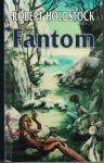 Fantom - R. Holdstock