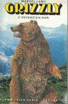 Grizzly z Veverčích hor - M. Lamy