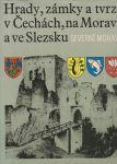 Hrady, zámky a tvrze v Čechách a ve Slezsku - Severní Morava