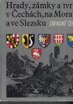 Hrady, zámky a tvrze v Čechách a ve Slezsku - Západní Čechy