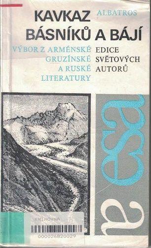 Kavkaz básníků a bájí