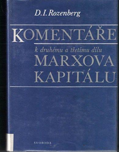 Komentáře k prvnímu, druhému a třetímu dílu Marxova Kapitálu - D. Rozenberg