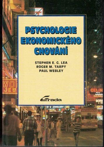 Psychologie ekonomického chování - Lea, Tarpy, Webley