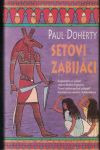 Setovi zabijáci - Paul Doherty