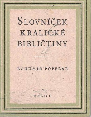 Slovníček kralické bibličtiny - B. Popelář