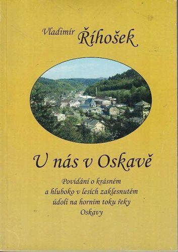 U nás v Oskavě - V. Říhošek