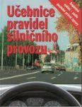 Učebnice pravidel silničního provozu - V. Souček