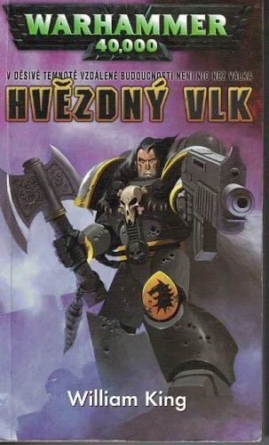 Warhammer 40 000 - Hvězdný vlk - W. King