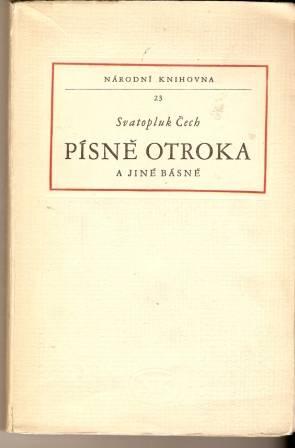 Písně otroka a jiné básně - S. Čech