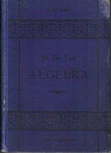 Algebra - Dr. E. Taftl