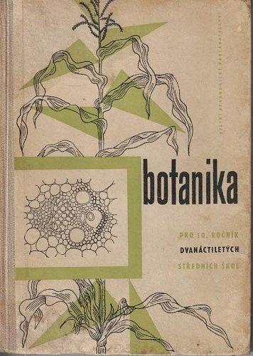 Botanika pro 10. ročník dvanáctiletých škol