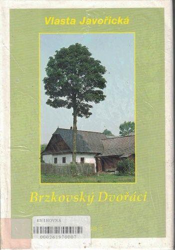 Brzkovský Dvořáci - Vlasta Javořická