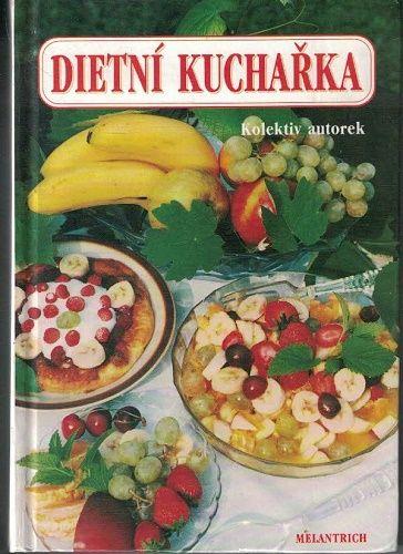 Dietní kuchařka pro zaměstnanou ženu - kol. autorů