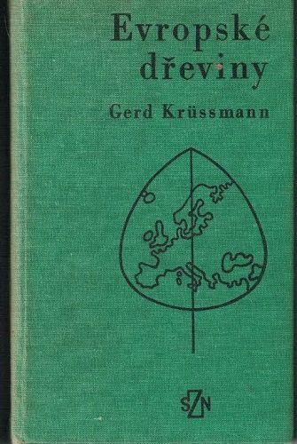 Evropské dřeviny - G. Krüssmann