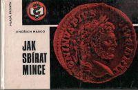 Jak sbírat mince - J. Marco