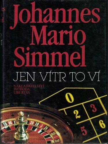 Jen vítr to ví - J. M. Simmel