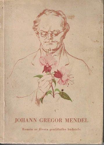 Johann Gregor Mendel - W. Heinen