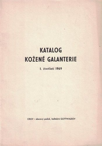 Katalog kožené galanterie I. - 1969 - Obuv Gottwaldov (Zlín)
