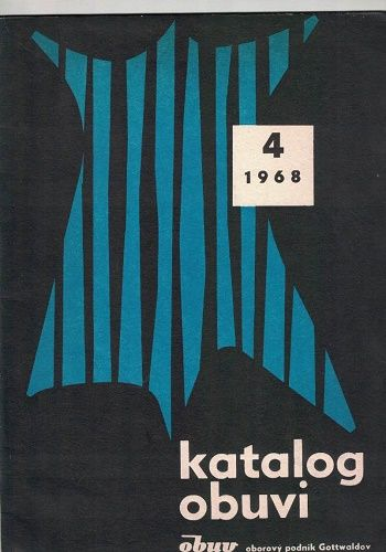 Katalog obuvi 4/1968 - Obuv Gottwaldov (Zlín)