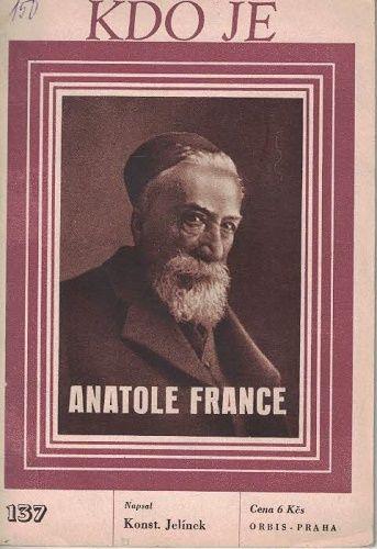 Kdo je - Anatole France - K. Jelínek