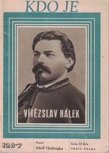 Kdo je - Vítězslav Hálek - A. Chaloupka