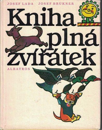 Kniha plná zvířátek - Brukner, il. Josef Lada