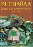 Kuchařka - zvěřina, ryby, mořští živočichové - V. Doležal