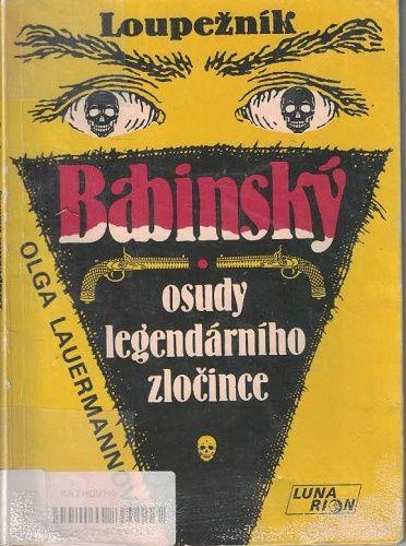 Loupežník Babinský - O. Lauermannová