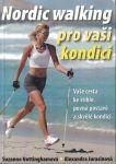 Nordic walking pro Vaš kondici