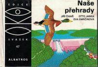 OKO 47 - Naše přehrady - Čihař, Janka
