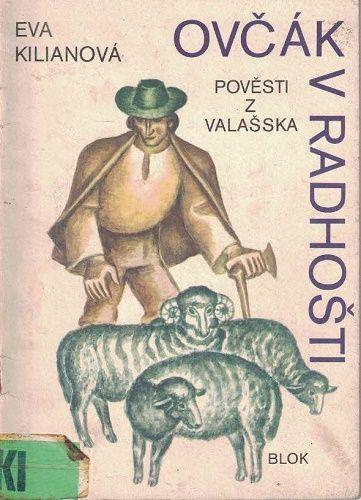 Ovčák v Radhošti - E. Kilianová