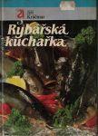 Rybářská kuchařka - Jiří Kráčmar
