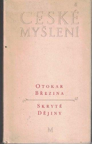Skryté dějiny - Otokar Březina